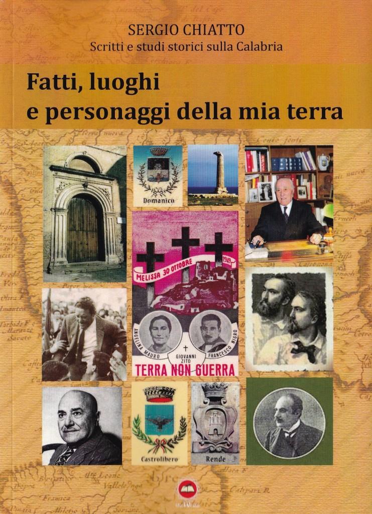 """""""Fatti, Luoghi e Personaggi della mia terra"""" di Sergio Chiatto - copertina"""